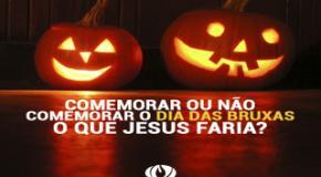 A Resposta Cristã Para o Dia das Bruxas – Halloween!